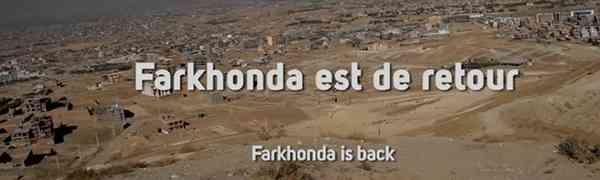 AFGHANISTAN : Farkhonda est de retour