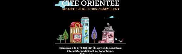 EMPLOI : Cité orientée, des métiers qui nous ressemblent