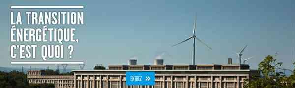 ENVIRONNEMENT : La transition énergétique, c'est quoi ?