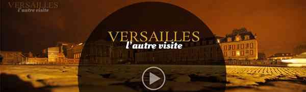 FRANCE : Versailles, l'autre visite