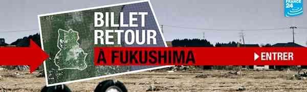 JAPON : Billet retour à Fukushima
