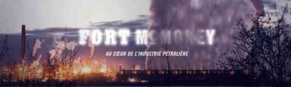 CANADA : Fort McMoney