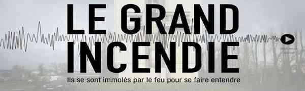 FRANCE : Le Grand Incendie